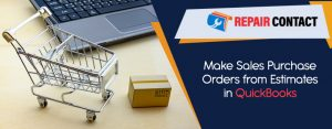 Make-Sales-Purchase-Orders-from-Estimates-in-QuickBooks